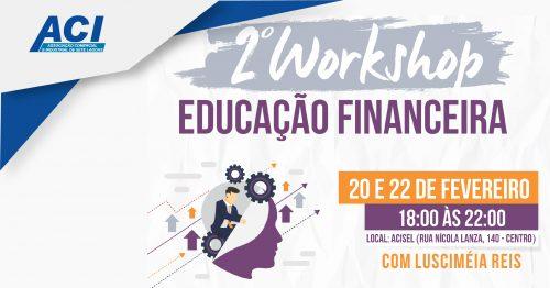 Workshop Educação Financeira cocm Lusciméia Reis